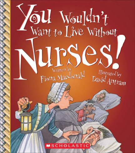 You Wouldn't Want To Live Without Nurses cover